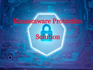 Ransomware Protection Solution